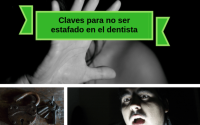 Claves para no ser estafado en el dentista